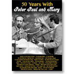 50 Years with Peter, Paul & Mary: DVD of program