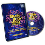 The Brain Body Mind Connection with Drs. Tanzi & Chopra: DVD of program