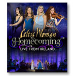 Celtic Woman - Homecoming Live from Ireland: DVD
