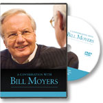 A Conversation with Bill Moyers: DVD