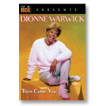 Dionne Warwick: Then Came You - DVD of program