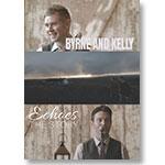 Byrne & Kelly: Echoes: DVD of program