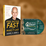 Feel Better Fast and Make it Last with Dr. Amen: Book + Music CD