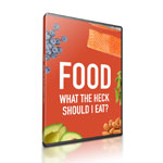 Food: What the Heck Should I Eat? with Dr. Mark Hyman: DVD of program