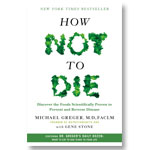 How Not to Die with Michael Greger MD: hardcover book