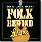 Folk Rewind Live! CD