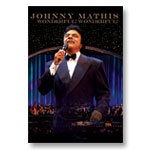 Johnny Mathis: Wonderful Wonderful: DVD of program