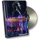 Josh Groban Stages Live DVD with extra material