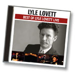 Best of Lyle Lovett Live CD