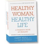 Gary Null: Healthy Woman Healthy Life book