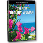 New Healthy Woman: DVD of program