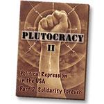 Plutocracy: Volume 2 DVD - Solidarity Forever