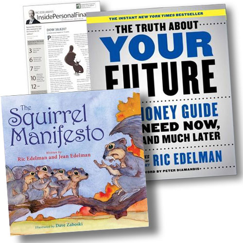 Ric Edelman: The Truth About Your Future book + Children's book + Newsletter