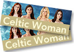 Celtic Woman: 2 tickets to see Celtic Woman at the Pikes Peak Center in Colorado Springs on May 23, 2018 + Homecoming CD