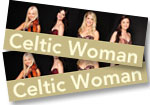 2 tickets to see Celtic Woman at the Buell Theatre on May 31, 2016 + Destiny DVD