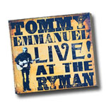 Tommy Emmanuel: Live at the Ryman CD