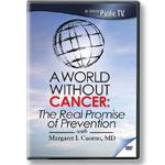A World Without Cancer: DVD of program