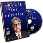 You Are the Universe with Deepak Chopra: DVD