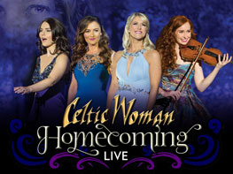 Celtic Woman: Homecoming Tickets