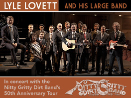 Lyle Lovett & The Nitty Gritty Dirt Band Tickets