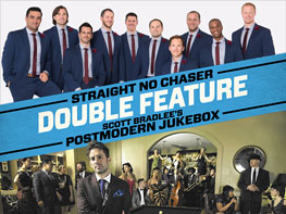 Straight No Chaser / Scott Bradlee's Postmodern Jukebox Tickets