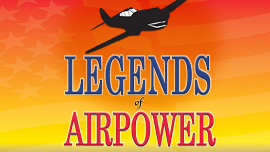 Legends of Airpower